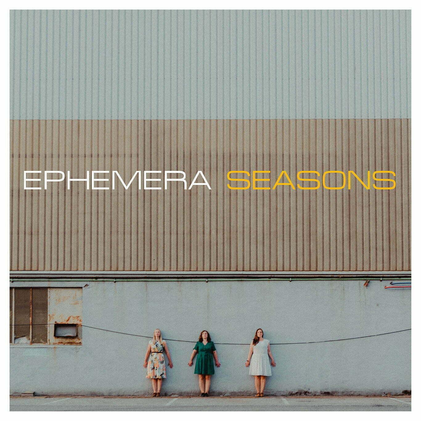EPHEMERA SEASONS